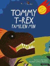 Tommy T-Rex familien min