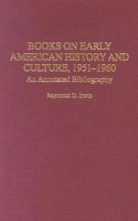 Books on Early American History And Culture, 1951-1960