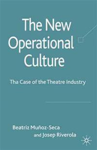 The New Operational Culture