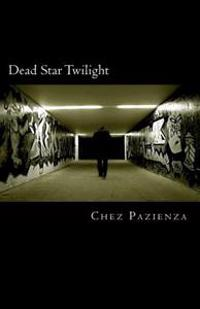 Dead Star Twilight: A Memoir
