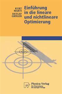 Einfuhrung in Die Lineare Und Nichtlineare Optimierung