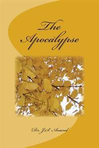 The Apocalypse: A Work of Existential Spirituality