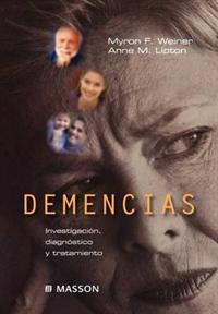 Demencias. Investigaci N, Diagn Stico y Tratamiento