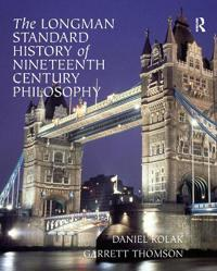 The Longman Standard History Of Nineteenth Century Philosophy