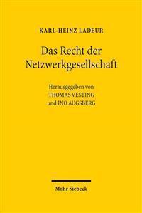 Das Recht Der Netzwerkgesellschaft: Ausgewahlte Aufsatze