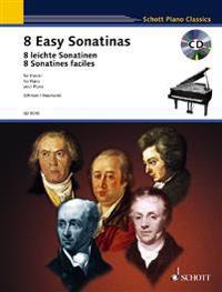 8 Easy Sonatinas / 8 leichte Sonatinen / 8 Sonatines faciles