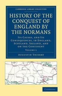 History of the Conquest of England by the Normans 2 Volume Set History of the Conquest of England by the Normans