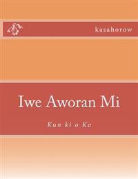 Iwe Aworan Mi: Kun KI O Ko