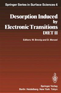 Desorption Induced by Electronic Transitions DIET II