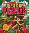 Dangerous Puzzles