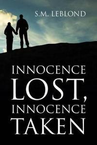 Innocence Lost, Innocence Taken