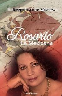 Rosario, La Mexicana