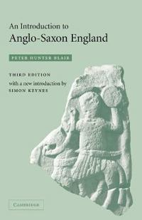 An Introduction to Anglo-Saxon England