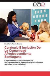 Curriculo E Inclusion de La Comunidad Afrodescendiente Santiaguna