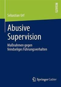Abusive Supervision