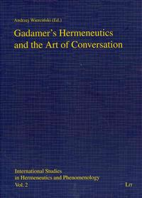 Gadamer's Hermeneutics and the Art of Conversation