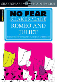 Sparknotes Romeo and Juliet No Fear Shakespeare