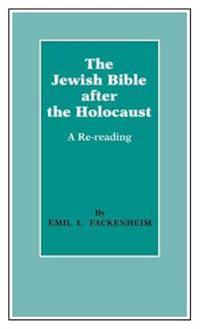 The Jewish Bible After the Holocaust