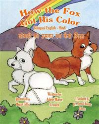 How the Fox Got His Color Bilingual English Hindi