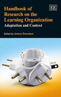 Handbook of Research on the Learning Organization