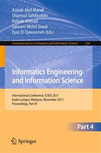 Informatics Engineering and Information Science, Part IV