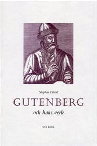 Gutenberg och hans verk