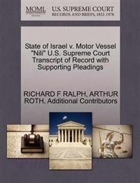 """State of Israel V. Motor Vessel """"Nili"""" U.S. Supreme Court Transcript of Record with Supporting Pleadings"""