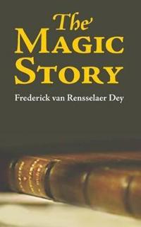 The Magic Story