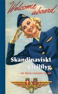 Skandinaviskt civilflyg : en resa genom 50 år