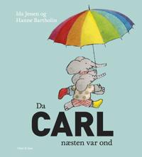 Da Carl næsten var ond
