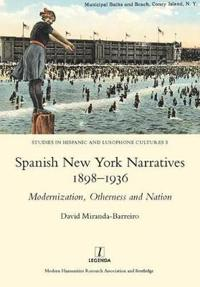 Spanish New York Narratives 1898-1936