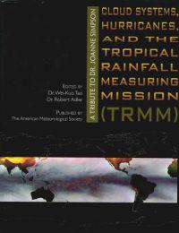 Cloud Systems, Hurricanes, and the Tropical Rainfall Measuring Mission Trmm