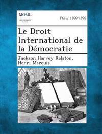 Le Droit International de La Democratie