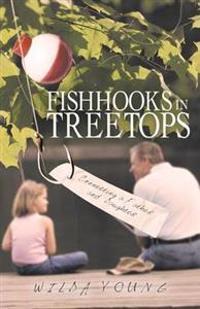 Fishhooks in Treetops