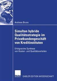 Simultan Hybride Qualitätsstrategie Im Privatkundengeschäft Von Kreditinstituten