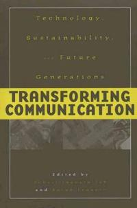 Transforming Communication Technology, Sustainability