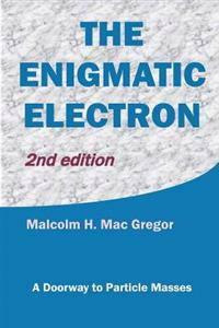The Enigmatic Electron: A Doorway to Particle Masses