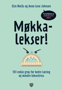 Møkkalekser! 101 enkle grep for bedre læring og mindre leksestress