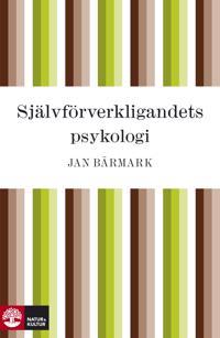 Självförverkligandets psykologi