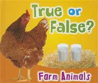 True or False? Farm Animals
