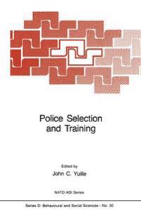 Police Selection and Training