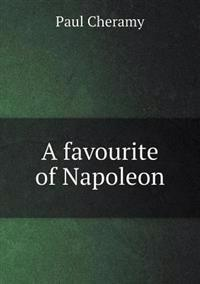 A Favourite of Napoleon