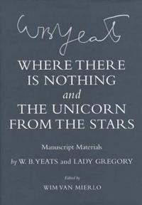 Where There Is Nothing and The Unicorn from the Stars