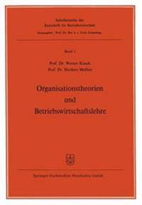 Organisationstheorien Und Betriebswirtschaftslehre