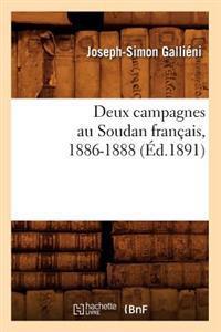 Deux Campagnes Au Soudan Francais, 1886-1888 (Ed.1891)