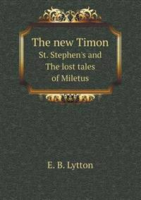 The New Timon St. Stephen's and the Lost Tales of Miletus