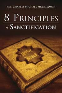 8 Principles of Sanctification