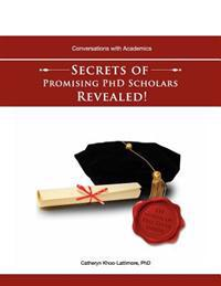 Conversations with Academics: Secrets of Promising PhD Scholars Revealed