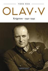 Olav V: krigeren 1940-1945