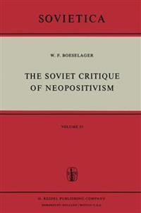 The Soviet Critique of Neopositivism